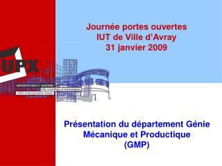 Journ e portes ouvertes IUT de Ville d Avray 31 janvier 2009