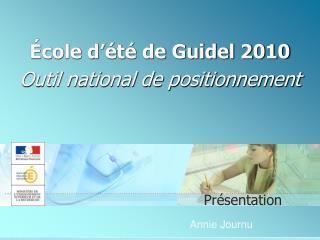 cole d  t  de Guidel 2010    Outil national de positionnement