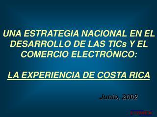 Las TICs y el comercio electr nico:  la experiencia de Costa Rica
