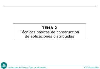 TEMA 2 T cnicas b sicas de construcci n  de aplicaciones distribuidas