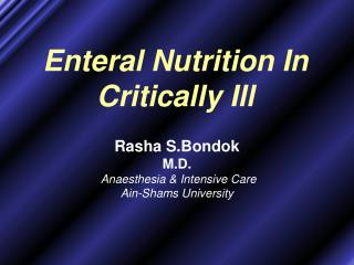 Enteral Nutrition In Critically Ill