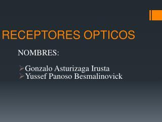 RECEPTORES OPTICOS