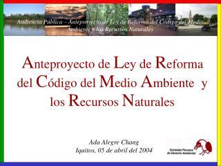Anteproyecto de Ley de Reforma del C digo del Medio Ambiente  y los Recursos Naturales