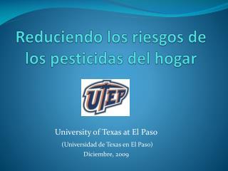 Reduciendo los riesgos de los pesticidas del hogar