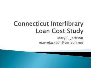 Connecticut Interlibrary Loan Cost Study