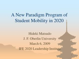 A New Paradigm Program of Student Mobility in 2020