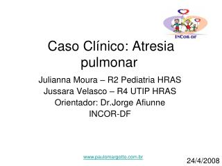 Caso Cl nico: Atresia pulmonar