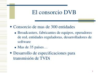 El consorcio DVB