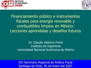 Financiamiento p blico e instrumentos fiscales para energ a renovable y combustibles limpios en M xico: Lecciones aprend