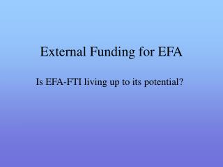External Funding for EFA