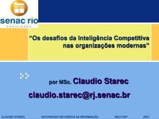Os desafios da Intelig ncia Competitiva nas organiza  es modernas