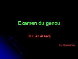 Examen du genou