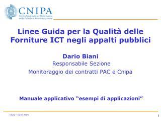 Linee Guida per la Qualit  delle Forniture ICT negli appalti pubblici   Dario Biani  Responsabile Sezione Monitoraggio d