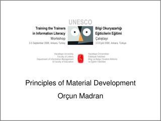 Principles of Material Development