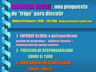 GERENCIA SOCIAL:  una propuesta de  trigo  para discutir  Heloisa Primavera, 2006,   FCE