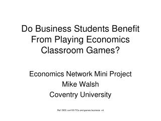 Do Business Students Benefit From Playing Economics Classroom Games