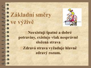 Z kladn  smery  ve v  ive