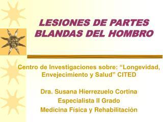 LESIONES DE PARTES BLANDAS DEL HOMBRO
