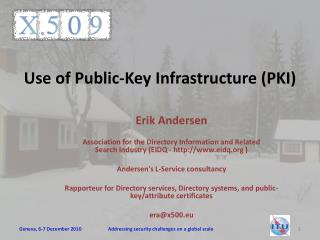 Use of Public-Key Infrastructure PKI