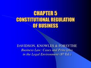 CHAPTER 5 CONSTITUTIONAL REGULATION  OF BUSINESS