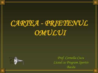 CARTEA - PRIETENUL   OMULUI