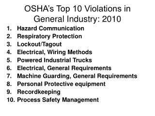 OSHA s Top 10 Violations in General Industry: 2010