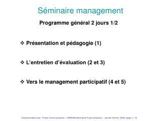 S minaire management