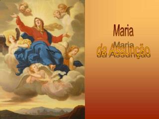 Maria da Assun  o