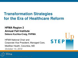 Transformation Strategies  for the Era of Healthcare Reform