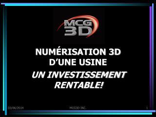 NUM RISATION 3D D UNE USINE  UN INVESTISSEMENT RENTABLE