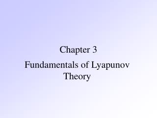 Fundamentals of Lyapunov Theory