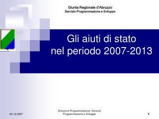 Gli aiuti di stato  nel periodo 2007-2013