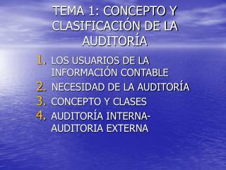 TEMA 1: CONCEPTO Y CLASIFICACI N DE LA AUDITOR A