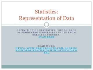 Statistics:  Representation of Data