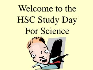 Welcome to the HSC Study Day For Science