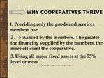 WHY COOPERATIVES THRIVE