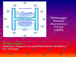 Michele Scoppio Modulo per  Diagnosi e Cura dell IPERTENSIONE ARTERIOSA  U.O. Nefrologia