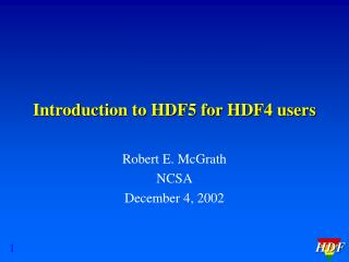 Introduction to HDF5 for HDF4 users