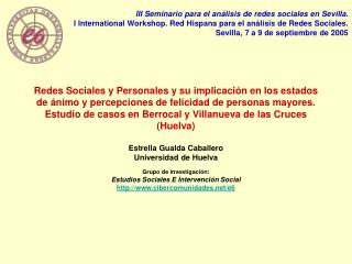 Redes Sociales y Personales y su implicaci n en los estados de  nimo y percepciones de felicidad de personas mayores. Es