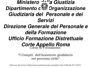 Ministero della Giustizia Dipartimento dell Organizzazione Giudiziaria del  Personale e dei Servizi  Direzione Generale