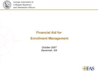 Financial Aid for  Enrollment Management