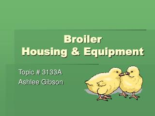 Broiler  Housing  Equipment