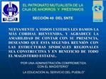EL PATRONATO MUTUALISTA DE LA CAJA DE AHORROS  Y  PR STAMOS  SECCI N 40  DEL SNTE