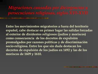 Migraciones causadas por divergencias y persecuciones religiosas, siglos XVI-XVII
