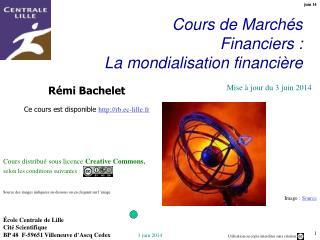 Cours de March s Financiers : La mondialisation financi re