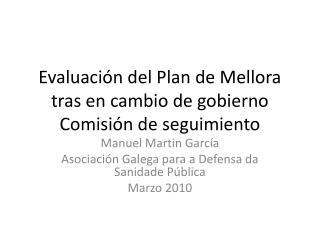 Evaluaci n del Plan de Mellora  tras en cambio de gobierno  Comisi n de seguimiento