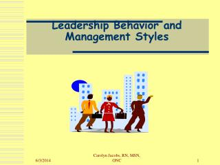 Leadership Behavior and Management Styles