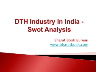 DTH Industry In India - Swot Analysis