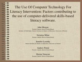 The Use Of Computer Technology For Literacy Intervention: Factors contributing to the use of computer-delivered skills-b