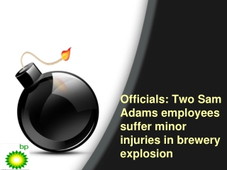 Officials: Two Sam Adams employees suffer minor injuries